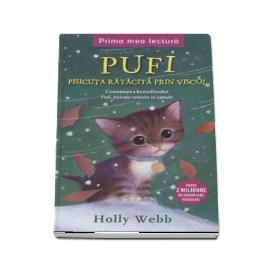 Holly Webb - Pufi, pisicuta ratacita prin viscol