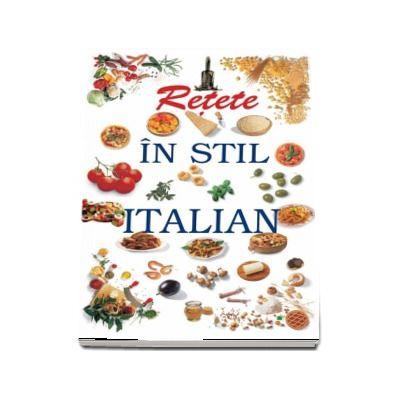 Retete in stil italian (carte de bucate)
