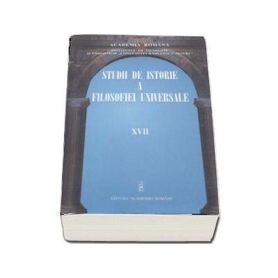 Studii de istorie a filosofiei universale volumul XVII - Coord. Al. Boboc si N. I. Maris