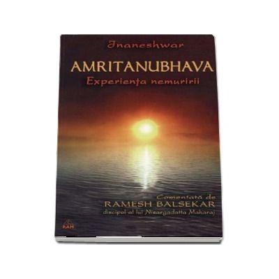 Amritanubhava - experienţa nemuririi