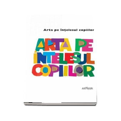 Amanda Renshaw, Arta pe intelesul copiilor. Cartea alba - (Editie Hardcover)