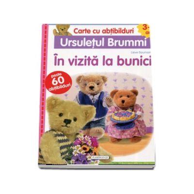 Cartea cu abtibilduri (3-4 ani). Ursuletul Brummi - In vizita la bunici. Contine peste 60 abtibilduri