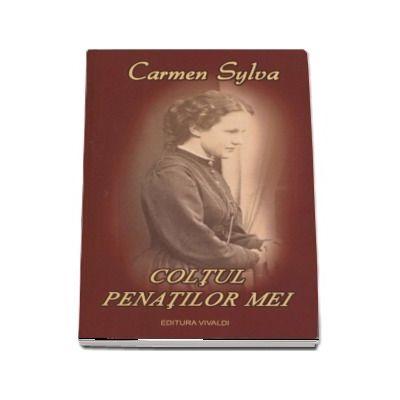 Carmen Sylva, Coltul penatilor mei - Editia a II-a, revizuita