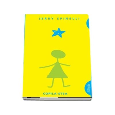 Jerry Spinelli, Copila-Stea - Editie Paperback, Smart Blue