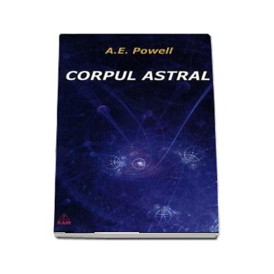 Corpul Astral (A. E. Powell)