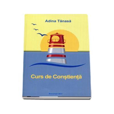 Adina Tanasa, Curs de Constienta