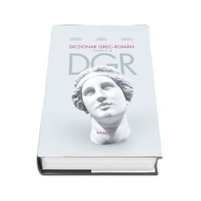 Constantin Georgescu, Dictionar grec-roman. DGR - Volumul III