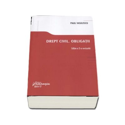 Paul Vasilescu, Drept civil. Obligatii. Editia a 2-a revizuita