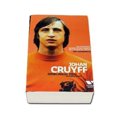Johan Cruyff, Driblingul meu - Autobiografia