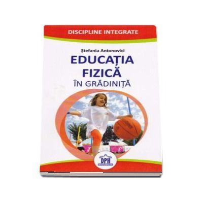 Stefania Antonovici - Educatia Fizica in gradinita