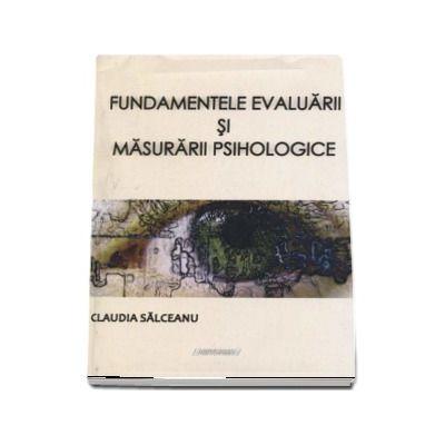 Claudia Salceanu, Fundamentele evaluarii si masurarii psihologice