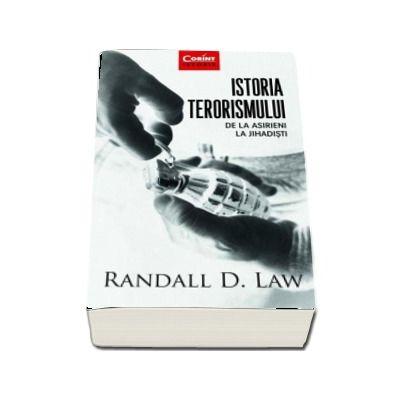 Randall D. Law, Istoria terorismului. De la asirieni la jihadisti