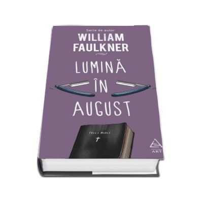 William Faulkner, Lumina in august