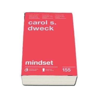 Carol S Dweck, Mindset. O noua psihologie a succesului - Editia a II-a