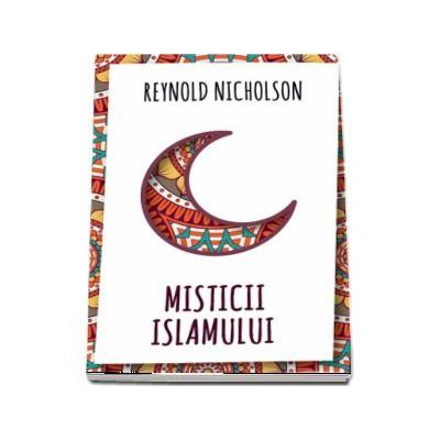 Misticii islamului (Reynold Nicholson)