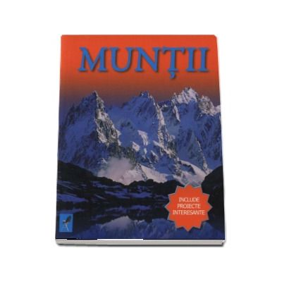 Muntii - Include proiecte interesante