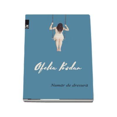 Numar de dresura (Ofelia Prodan)