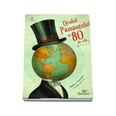Jules Verne, Ocolul Pamantului in 80 de zile - Ilustratii de Jonathan Burton