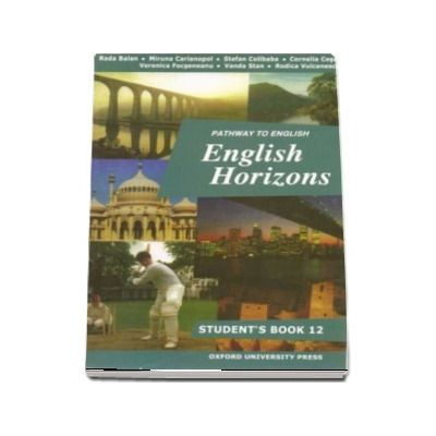 Pathway to English Horizons. Student book (12) - Rada Balan