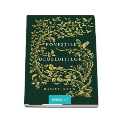 Ransom Riggs, Povestile deosebitilor - Editie, Hardcover