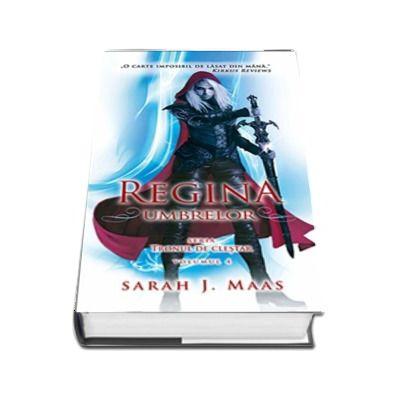 Regina umbrelor - Seria Tronul de Clestar, volumul I
