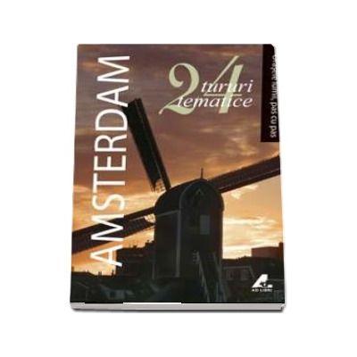 Amsterdam - Colectia Orasele lumii, pas cu pas