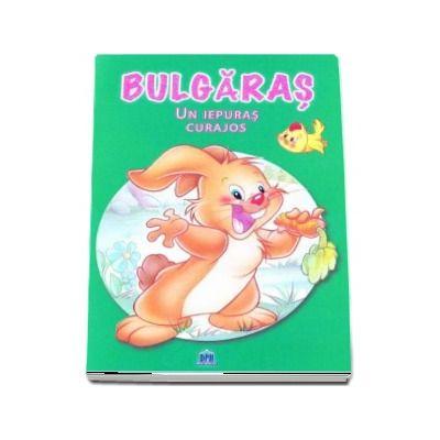 Bulgaras, un iepuras curajos - Colectia MiniPovesti despre animale