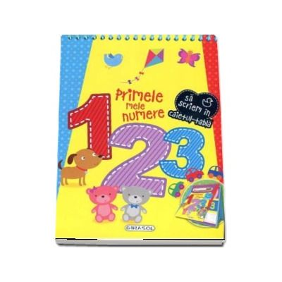 Caiet Tabla - Primele mele numere. Sa scriem in caietul-tabla