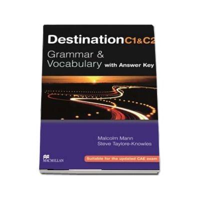 Destination C1 C2. Grammar and vocabulary with answer key