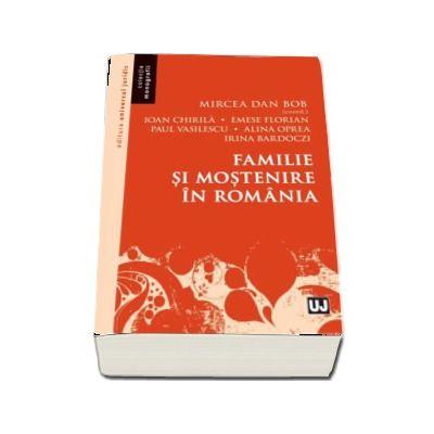 Familie si mostenire in Romania de Mircea Dan Bob