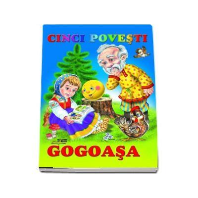 Gogoasa - Cinci povesti