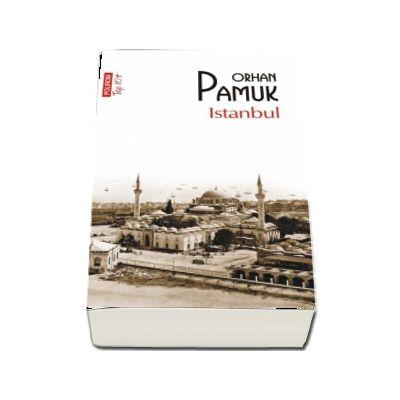 Istanbul de Orhan Pamuk - Colectia Top 10