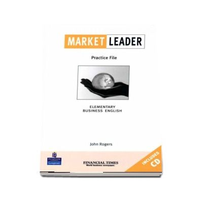 Market Leader Elementary Practice File Book and CD Pack de Rogers John