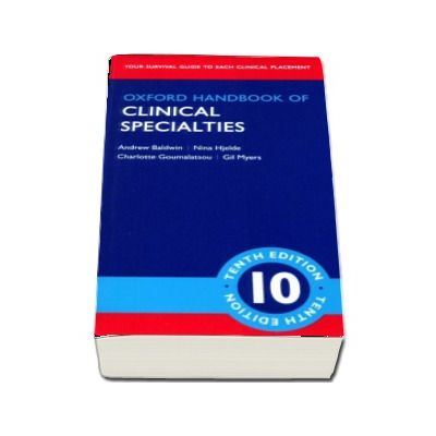 Andrew Baldwin, Oxford Handbook of clinical specialities - Tenth Edition