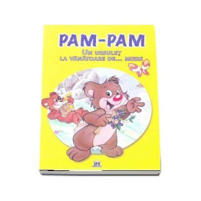 Pam-Pam. Un ursulet la vanatoare de... miere - Colectia MiniPovesti despre animale