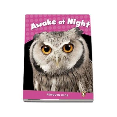 Awake at Night CLIL - Penguin Kids, level 2 de Miller Laura