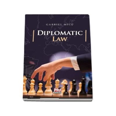 Diplomatic law de Gabriel Micu