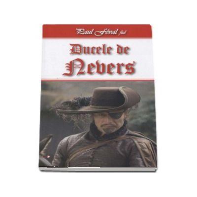 Ducele de Nevers de Paul Feval fiul