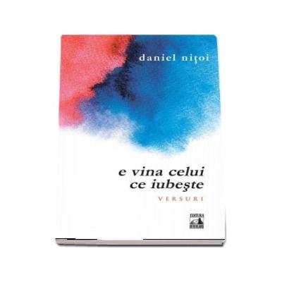 E vina celui ce iubeste de Daniel Nitoi