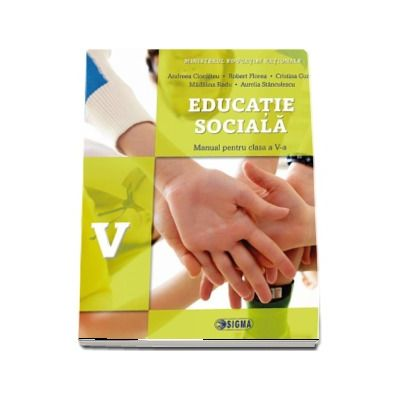 Educatie sociala, manual pentru clasa a V-a de Andreea Ciocalteu (Contine editia digitala)