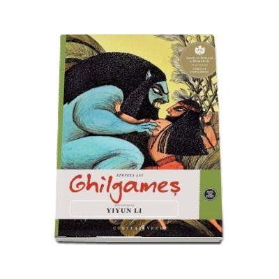 Epopeea lui Ghilgames - Repovestire de Yiyun Li