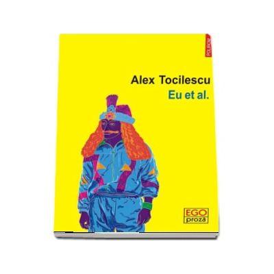 Eu et al de Alex Tocilescu