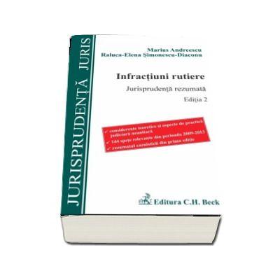 Infractiuni rutiere. Jurisprudenta rezumata. Editia 2 de Marius Andreescu