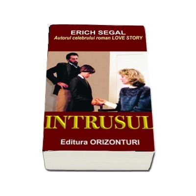 Intrusul de Erich Segal