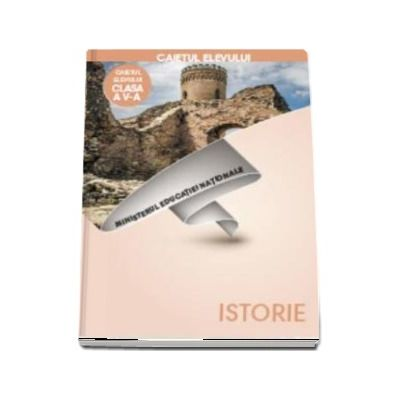Istorie, caiet pentru clasa a V-a de Carmen Tomescu si Elvira Rotundu