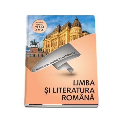 Limba si literatura romana, manual pentru clasa a V-a. Contine si varianta digitala (Cristian Moroianu)