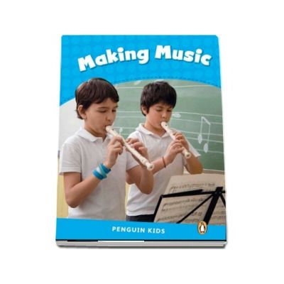 Making Music CLIL - Penguin Kids, level 1 de Taylor Nicole