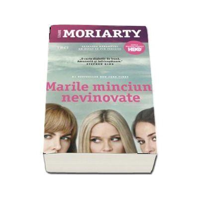 Liane Moriarty, Marile minciuni nevinovate