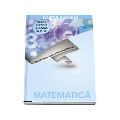 Matematica, caietul elevului pentru clasa a V-a (Radu Gologan)