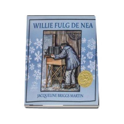 Willie Fulg de Nea - Ilustratii de Mary Azarian